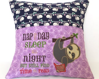 Sloth Reading Pocket Pillow - Pocket Pillow - Reading Pillow - Nap all Day Sleep All Night and still find time to Read