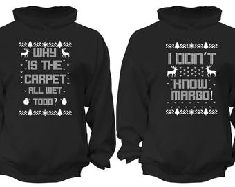 Free Shipping Why is the Carpet All Wet Todd Don't Know Margo Ugly Christmas Sweater Men Women Hoodies Black