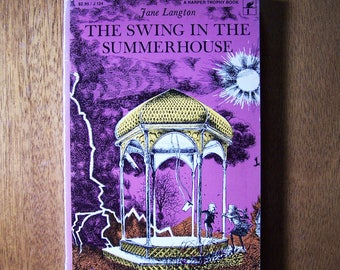The Swing in the Summerhouse by Jane Langton - # 2 of Hall Family Chronicles - Older Reader Children's Book