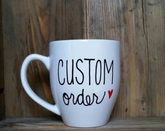 Custom Designed mugs