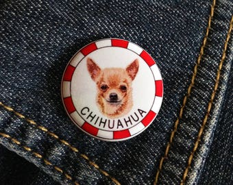 Chihuahua Dog Breed Chiwawa Pin Button Badge 1inch/25mm