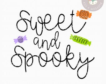 Halloween SVG, Sweet and Spooky Svg, Halloween SVG File, Spooky Svg, Trick or Treat Svg, Cutting File, Halloween Svg Cut File, SVG File