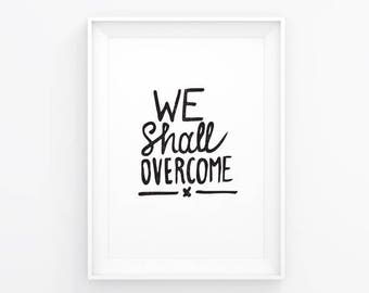 We Shall Overcome / A5 Art Print / Lettering / Brush