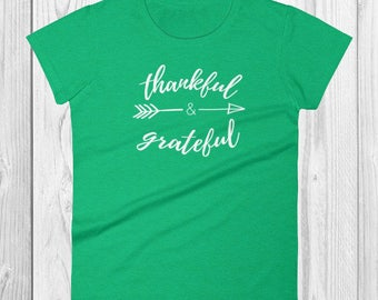 Thankful and Grateful ~ Heather Green T-Shirt