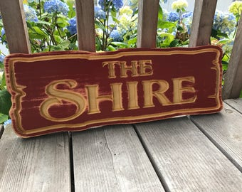 The Shire Wood Sign