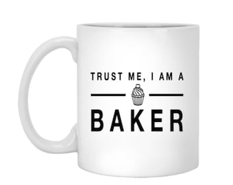 Bakers Coffee Mug - 11oz Bakers Mug - Funny Baking Mug - Mug for Bakers - Funny Coffee Mug