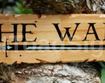The Wall, Game of Thrones, Hand Painted, Reclaimed Timber sign, Wood Sign, Man Cave, Gift Ideas, Rustic Signs