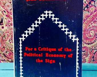 For a Critique of the Political Economy of the Sign by Jean Baudrillard