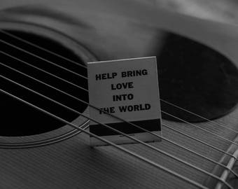 Help Bring Love Into The World Print