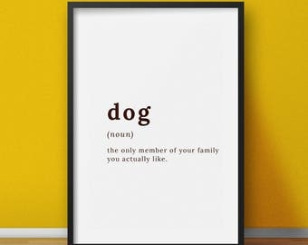 Funny dog definition, Dog lovers wall art, funny Dog wall art, Dog Word Art, Dog Art Print, Dog Print, Printable Art, Dog Lover Gift Ideas