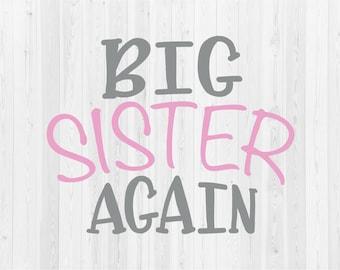 Big Sister Again - SVG Cut File