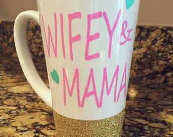 Wifey & Mama Mug