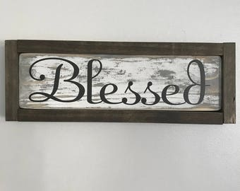FRAMED BLESSED SIGN