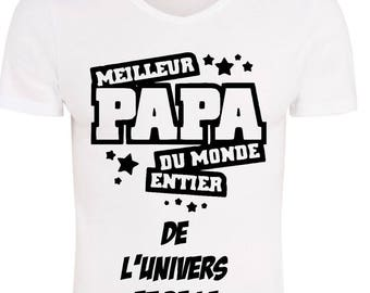 Gift dad tshirt, best Dad in the world of the universe and the Galaxy