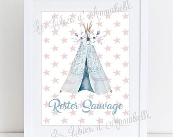 """Post or Illustration A4 poster style boho Chic Pale Blue """"Stay wild"""" Tipi"""
