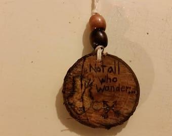 Not all who wander zipper pendant