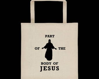 Part of the body of Jesus tote
