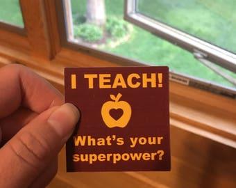 Teacher/What's your superpower?  Laptop Sticker