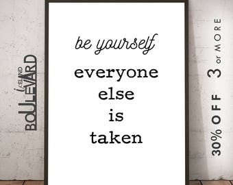 Typography Poster, Be Yourself.. Typography Art, Printable Art, Black And White, Motivational Quote, Inspirational Quote, Instant Download