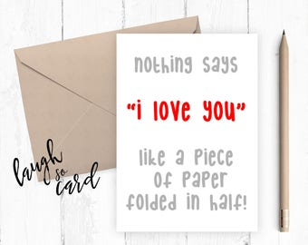 Funny anniversary card,  Boyfriend Card, girlfriend card, funny card, funny rude card birthday for him card valentines folded in half