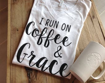 Coffee Shirt, Mom Shirt, Coffee Tee, Coffee and Grace Tee, Coffee Shirt, Mom Graphic Tee, Fall Shirt, Graphic Tee, Coffee Graphic Tee