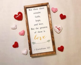 The Greatest is Love Wood Sign