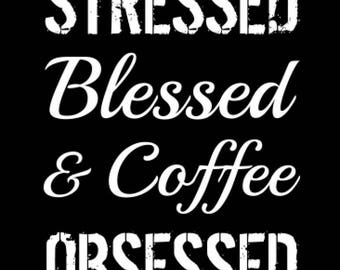 Stressed Blessed & Coffee Obsessed Women's Christian Racerback Tank Top