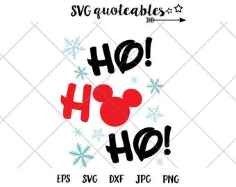 Disney Ho! Ho! Ho! Mickey Head SVG DXF Png Vector Cut File Cricut Design Silhouette Vinyl Decal Disney Quotes Sayings Template Heat Transfer