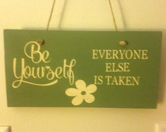 Wood Sign with Be Yourself quote