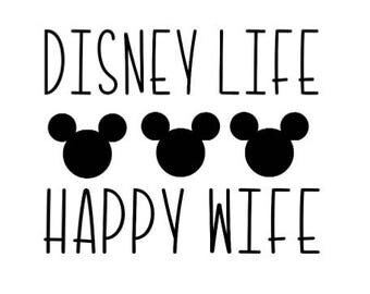 Disney Life -- Happy Wife Decal