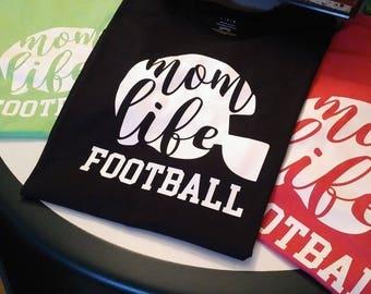 Mom Life Football T Shirts
