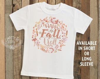 Happy Fall Y'All Wreath Kids Shirt, Harvest Kids Shirt, Fall Kids Shirt, Cute Kids Tee, Boho Kids Tee, Autumn Kids Shirt - T234H