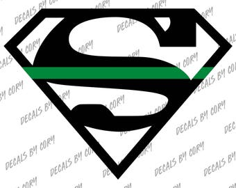 Superman Shield Thin Green Line Car Decal FED Federal Border Patrol Park Ranger Game Warden