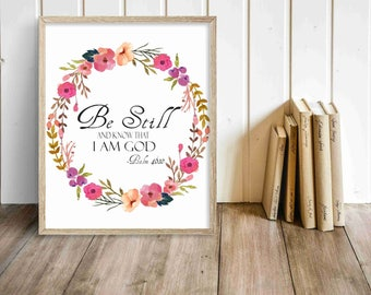 Be Sill And Know That I Am God Print-Digital Print-Bible Verse Print-Print With Flower Wreath-Prints For Her-Wall Decor-Home Decor-Wall Art