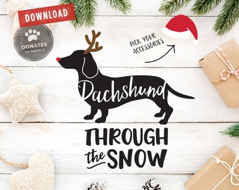 Dachshund Through the Snow SVG | Funny Dachshund SVG | Funny Holiday SVG | Funny Christmas Svg Funny Sayings Svg Clipart Dxf Cut File Cricut