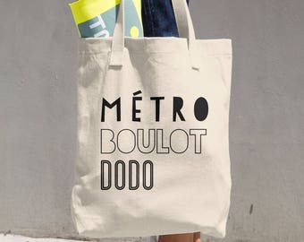French Saying Metro, Boulot, Dodo Cotton Tote Bag