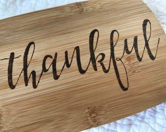 Cutting Board: Thankful, Gather, or Grateful