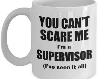 Supervisor Mug - Funny Supervisor Coffee Mug