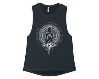 Womens Flowy Scoop Muscle Tank, Wherever You Are Buddhism , Yoga, Pilates, Workout, Running, Gym, Lifting, Workout Tank Top