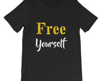 Free Yourself Short-Sleeve Unisex T-Shirt