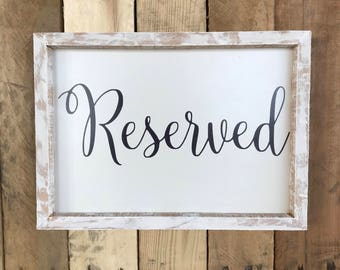 Reserved Sign- Wood sign- Wedding Decor-  Sign-Wooden Sign - Reserved- Table Sign - Custom