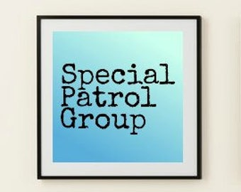 Special Patrol Group the Young Ones Ombre Printable Wall Art Poster instant download