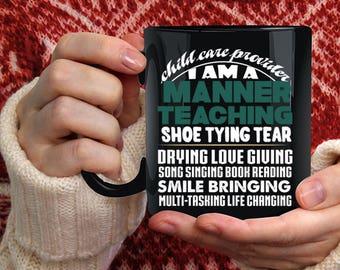 Child Care Provider Coffee Mug, I Am A Manner Teaching Coffee Cup