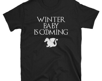 Funny Winter Baby is Coming T-shirt -Humor Maternity Sayings