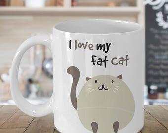 Fat Cat Mug | I Love My Fat Cat
