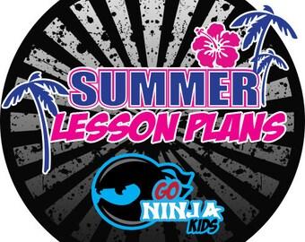 SUMMER LESSON PLANS Go Ninja Kids
