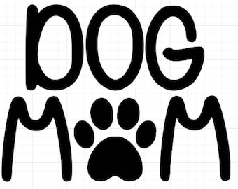 Dog Mom Decal