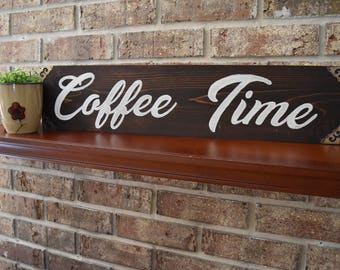 Coffee Time Wood Sign