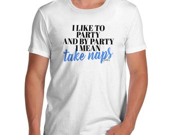 Funny Shirts For Men I Like To Take Naps Men's T-Shirt