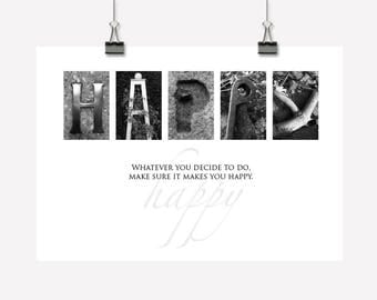 Happy - Inspirational Wall Art/Decor - Downloadable/Printable PDF - Creative Photographic Lettering